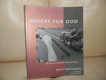 Riders for God: THE STORY OF A CHRISTIAN MOTORCYCLE GANG in Palatine, Illinois